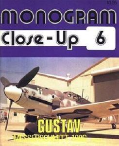 Gustav. Messerschmitt 109G Part 1 (Monogram Close-Up 6) (Repost)
