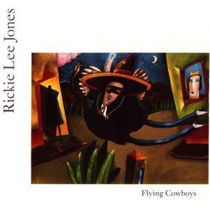 Rickie Lee Jones - Flying Cowboys (1989)