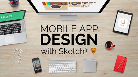 Mobile App Design from scratch with Sketch 3 : UX and UI [repost]