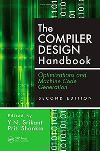 The Compiler Design Handbook: Optimizations and Machine Code Generation (2nd Edition) (Repost)