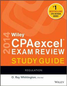 Wiley CPAexcel Exam Review 2014 Study Guide, Regulation (Repost)