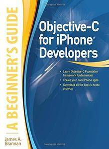 Objective-C for iPhone Developers, A Beginner's Guide (Repost)