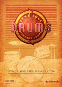 Big Fish Audio & Funk/Soul Productions - Funk Soul Vintage Drum Loops KONTAKT MULTiFORMAT