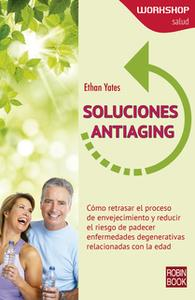 «Soluciones antiaging» by Ethan Yates