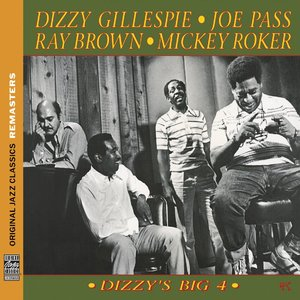 Dizzy Gillespie, Joe Pass, Ray Brown, Mickey Roker - Dizzy's Big 4 (1974) {OJC Remasters Complete Series rel 2013, item 30of33}