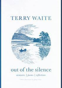 Out of the Silence: Memories, Poems, Reflections