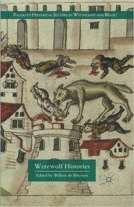 Werewolf Histories (repost)