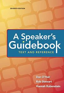 A Speaker's Guidebook: Text and Reference, Seventh Edition
