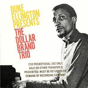 The Dollar Brand Trio - Duke Ellington Presents The Dollar Brand Trio (1964) {1997 Reprise Archives} **[RE-UP]**