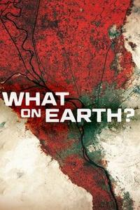 What on Earth? S06E09