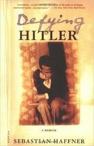 Defying Hitler: A Memoir (repost)