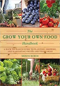 The Grow Your Own Food Handbook [Repost]