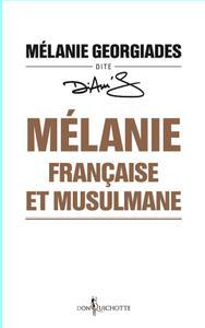 "Mélanie Georgiades, ""Mélanie, française et musulmane"""