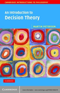 An Introduction to Decision Theory (repost)