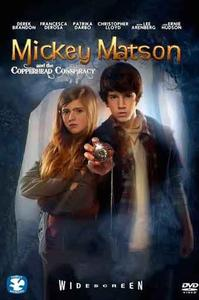 The Adventures of Mickey Matson and the Copperhead Treasure (2015)