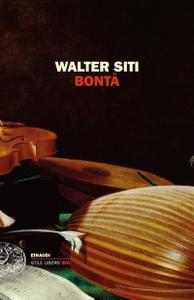 Walter Siti - Bontà
