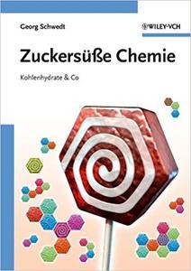 Zuckersüße Chemie: Kohlenhydrate and Co (Repost)
