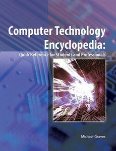 Computer Technology Encyclopedia (repost)