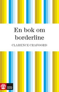 «En bok om borderline» by Clarence Crafoord