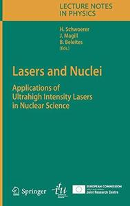 Lasers and Nuclei: Applications of Ultrahigh Intensity Lasers in Nuclear Science