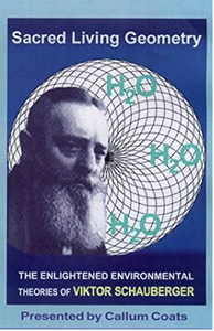 Sacred Living Geometry - The Theories of Viktor Schauberger
