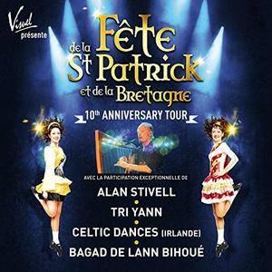 VA - Fete de la St. Patrick et de la Bretagne - 10th Anniversary Tour (2017)