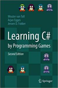 Learning C# by Programming Games Ed 2