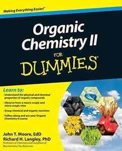 Organic Chemistry 2 for Dummies