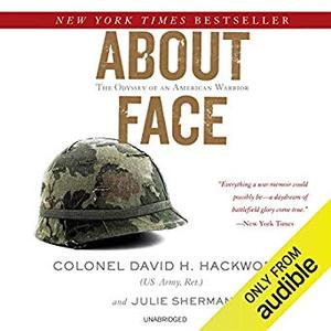 About Face: The Odyssey of an American Warrior [Audiobook]