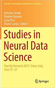 Studies in Neural Data Science: StartUp Research 2017, Siena, Italy, June 25–27