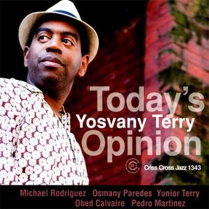 Yosvany Terry - Today's Opinion (2012) {Criss Cross Jazz}