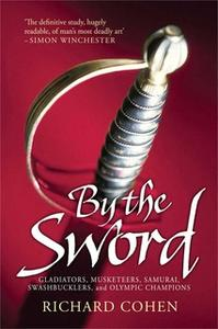 «By the Sword» by Richard Cohen