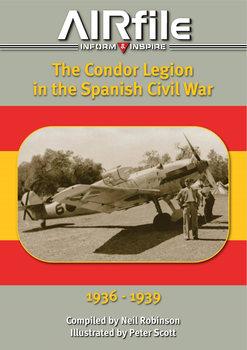 The Condor Legion in the Spanish Civil War 1936-1939