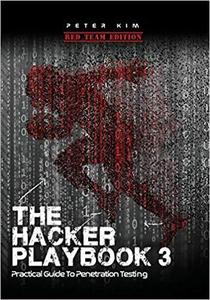 The Hacker Playbook 3: Practical Guide To Penetration Testing [Repost]