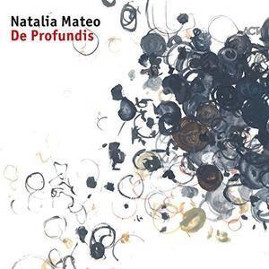 Natalia Mateo - De Profundis (2017)