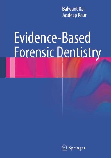 Evidence-Based Forensic Dentistry (repost)