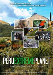 CCTV - Peru Extreme Planet (2014)
