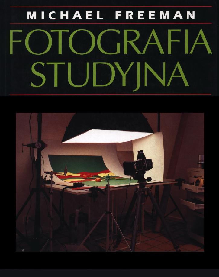 Michael Freeman - Fotografia Studyjna