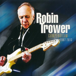 Robin Trower - Compendium 1987-2013 (2013) Re-Up