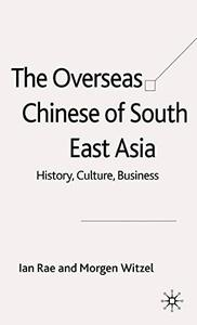 Overseas Chinese of South East Asia