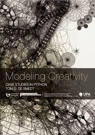 Modeling Creativity - Case Studies in Python by Tom De Smedt