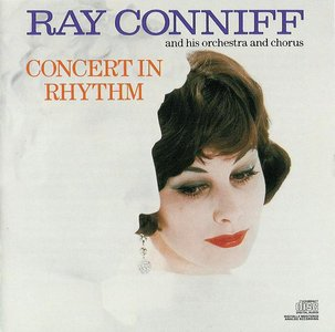Ray Conniff - And His Orchestra and Chorus / Concert in Rhythm (CD 1990)
