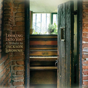 Various Artists - Looking Into You: A Tribute To Jackson Browne (2014) [Official Digital Download 24bit/96kHz]