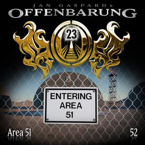 «Offenbarung 23 - Folge 52: Area 51» by Jan Gaspard