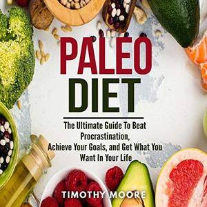 Paleo Diet: Lose Weight and Get Healthy with This Proven Lifestyle System [Audiobook]