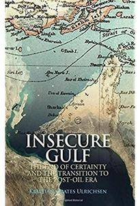 Insecure Gulf: The End of Certainty and the Transition to the Post-oil Era [Repost]