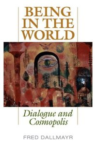 Being in the World: Dialogue and Cosmopolis (repost)