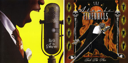The Atomic Fireballs - Birth Of The Swerve (1998) + Torch This Place (1999) 2CDs [Re-Up]
