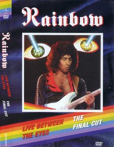 Rainbow - Live Between The Eyes / The Final Cut (2006) Re-up