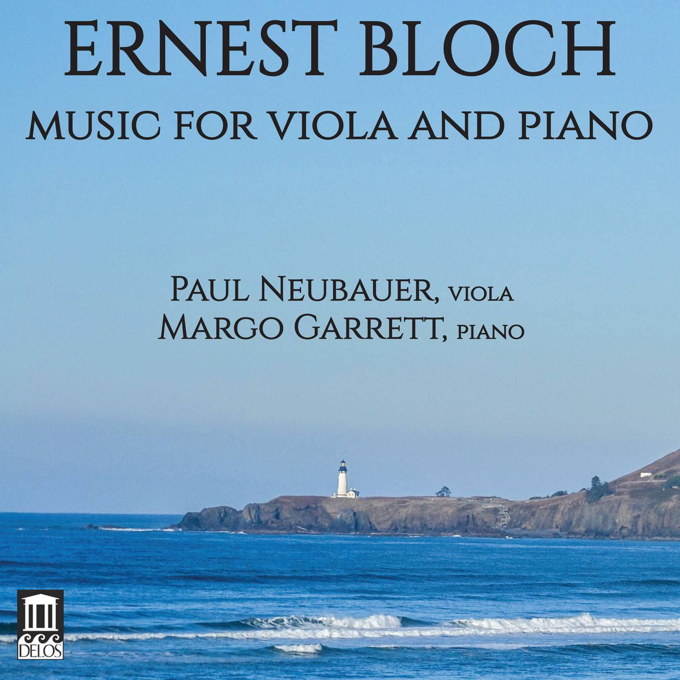 Paul Neubauer, Margo Garrett - Bloch: Music for Viola & Piano (2018)